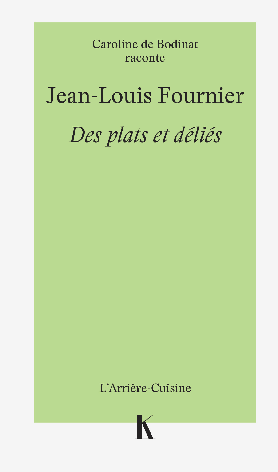 JeanLouisFournier des plats et delies Cover 2 Keribus editions