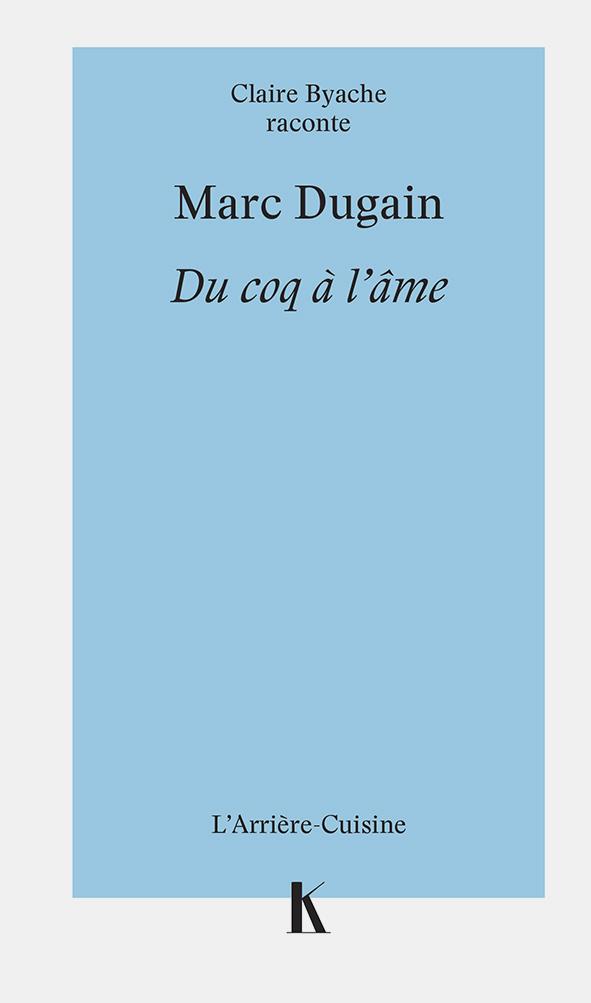 Marc Dugain du coq a l'ame Cover3 Keribus editions